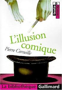 L'Illusion comique par Corneille