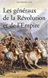 Les g�n�raux de la R�volution et de l'Empire par Six