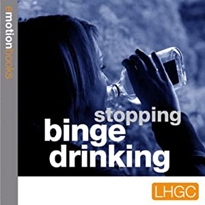Emotion Downloads: Stopping Binge Drinking | [Andrew Richardson]