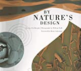 By Natures Design (Exploratorium Book Series)
