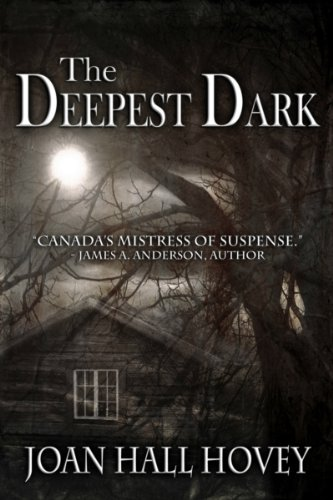 """…Taut plotting, great characters, and chilling suspense make this thriller a book you can't put down…. Alfred Hitchcock would be smiling…"" – Book Pleasures Review  The Deepest Dark by Joan Hall Hovey – $2.99 or FREE With Kindle Unlimited"