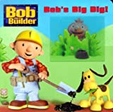 Bob's Big Dig (Deluxe Tip and Tilt) (0307105180) by Bendix Anderson