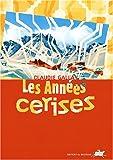 """Afficher """"Les Années cerises"""""""