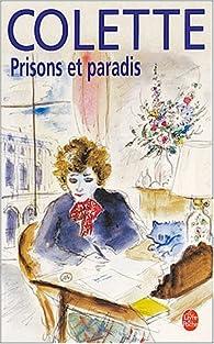 Prisons et paradis par Sidonie-Gabrielle Colette