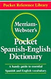 Merriam-Websters Pocket Spanish-English Dictionary (Pocket Reference Library)
