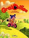 GRABOUILLON T01 : DU GRABUGE CHEZ GRA...