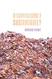 img - for O Capitalismo   Sustent vel? (Em Portuguese do Brasil) book / textbook / text book