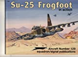img - for Su-25 Frogfoot in Action - Aircraft No. 129 book / textbook / text book
