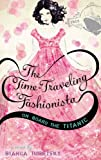 img - for The Time-Traveling Fashionista On Board the Titanic [Paperback] [2012] (Author) Bianca Turetsky book / textbook / text book