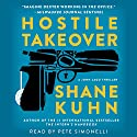 Hostile Takeover: A John Lago Thriller (       UNABRIDGED) by Shane Kuhn Narrated by Pete Simonelli