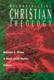img - for Reconstructing Christian Theology by Rebecca S. Chopp (1994) Paperback book / textbook / text book