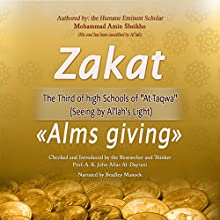 Zakat 'Alms giving': The Third of High Schools of 'At-Taqwa': Seeing by Al'lah's Light (       UNABRIDGED) by Mohammad Amin Sheikho, A. K. John Alias Al-Dayrani Narrated by Bradley Manock