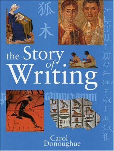 The Story of Writing, CAROL DONOUGHUE