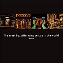 Free The Most Beautiful Wine Cellars in the World Ebooks & PDF Download