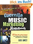 Guerrilla Music Marketing Handbook: 2...