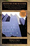 img - for Systems for Success: The Complete Guide to Selling, Leasing, Presenting, Negotiating & Serving in Commercial Real Estate book / textbook / text book