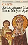 Les arts des etrusques � la fin du mo...