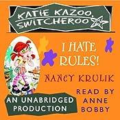 Katie Kazoo, Switcheroo #5: I Hate Rules | Nancy Krulik