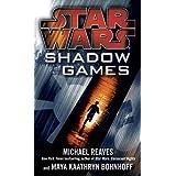 Shadow Games (Star Wars) (Star Wars - Legends) ~ Maya Kaathryn Bohnhoff