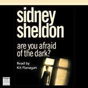 Are You Afraid of the Dark? | [Sidney Sheldon]