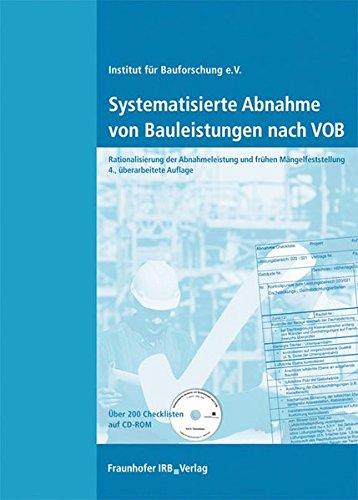 systematisierte-abnahme-von-bauleistungen-nach-vob-mit-cd-rom-uber-200-checklisten-rationalisierung-
