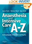 Anaesthesia and Intensive Care A-Z: A...