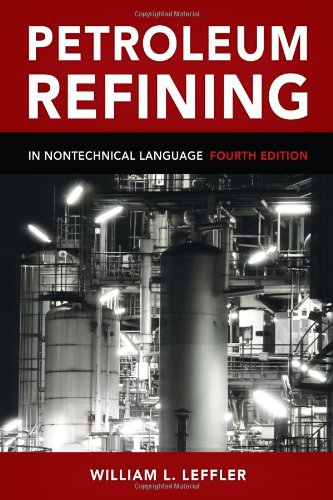 Download Petroleum Refining in Nontechnical Language, Fourth Edition
