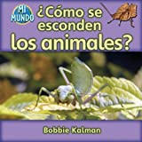 img - for Como se esconden los animales? / How Do Animals Hide? (Mi Mundo) (Spanish Edition) book / textbook / text book