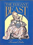 The Elegant Beast (Studio Book) (0670290971) by Lubin, Leonard