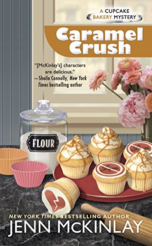 Caramel Crush (Cupcake Bakery Mystery) (Bakery Mystery compare prices)