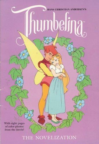 Hans Christian Andersen's Thumbelina: The Novelization