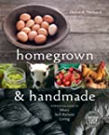 Homegrown and Handmade: A Practical G...
