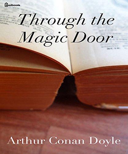 Arthur Conan Doyle - Through the Magic Door (Illustrated)