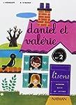 Daniel et Val�rie, CP, 2e livret de l...