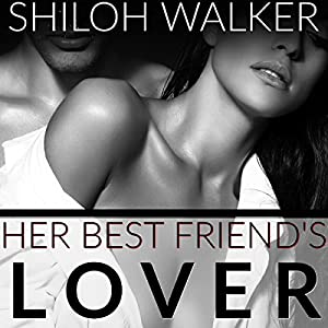 Her Best Friend's Lover Audiobook