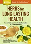 Herbs for Long-Lasting Health: How to...