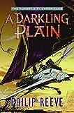 Darkling Plain, A (Hungry City Chronicles)