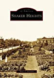 img - for Shaker Heights (OH) (Images of America) book / textbook / text book