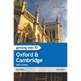 Getting Into Oxford & Cambridge 2011 Entry (Getting Into series)by Katy Blatt