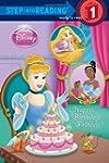 Happy Birthday, Princess! (Disney Pri...
