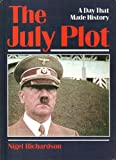 img - for The July Plot (A Day That Made History Series) book / textbook / text book