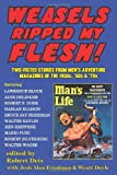 Weasels Ripped My Flesh! Two-Fisted Stories From Mens Adventure Magazines