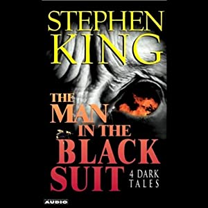The Man in the Black Suit: 4 Dark Tales | [Stephen King]