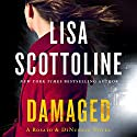 Damaged: A Rosato & DiNunzio Novel Audiobook by Lisa Scottoline Narrated by Rebecca Lowman