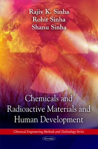Chemicals and Radioactive Materials and Human Development (Chemical Engineering Methods and Technology Series)
