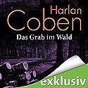 Das Grab im Wald Hörbuch von Harlan Coben Gesprochen von: Detlef Bierstedt