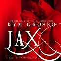 Jax: Immortals of New Orleans, Book 7 Audiobook by Kym Grosso Narrated by Ryan West