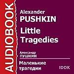 Little Tragedies [Russian Edition] | Alexander Pushkin