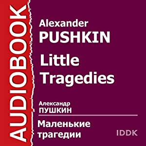 Little Tragedies [Russian Edition] Performance