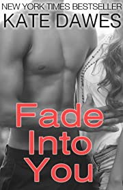 Fade into You (Fade series #1)